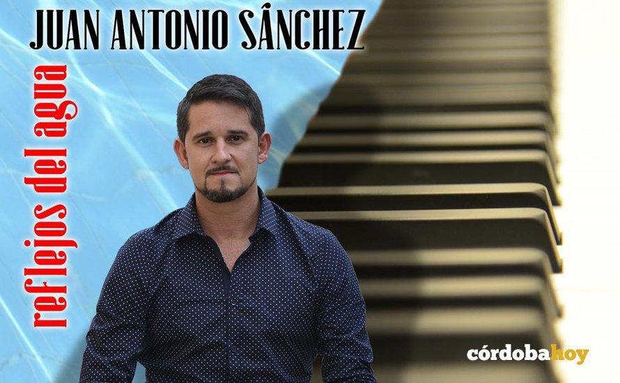 Juan Antonio Sánchez asalta el Teatro Góngora con su disco 'Reflejos del agua'